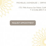 MICHELLE J. GONZALEZ, D.D.S., A.P.C. Orthodontics | San Rafael, CA
